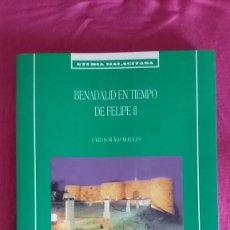 Libros de segunda mano: BENADALID EN TIEMPO DE FELIPE II. Lote 98675634