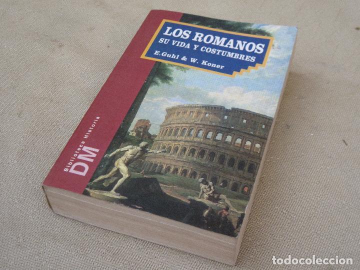 LOS ROMANOS SU VIDA Y COSTUMBRES. (Libros de Segunda Mano - Historia Antigua)