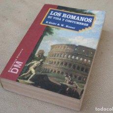 Libros de segunda mano: LOS ROMANOS SU VIDA Y COSTUMBRES.. Lote 99349951