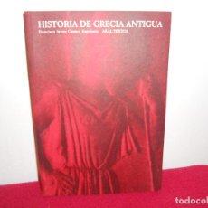 Libros de segunda mano: HISTORIA DE GRECIA ANTIGUA.- FRANCISCO JAVIER GOMEZ ESPELOSIN. Lote 155694009