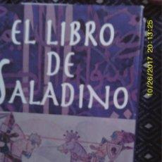Libros de segunda mano: LIBRO Nº 967 EL LIBRO DE SALADINO. Lote 101569267
