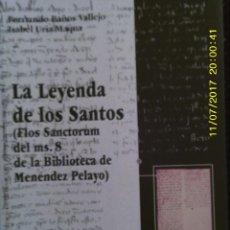 Libros de segunda mano: LIBRO Nº 1193 LA LEYENDA DE LOS SANTOS DE FERNANDO BAÑOS VALLEJO Y ISABEL URIA MAQNA. Lote 102725203
