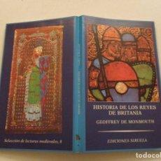 Libros de segunda mano: GEOFFREY DE MONMOUTH. HISTORIA DE LOS REYES DE BRITANIA. RMT84461. . Lote 103818951