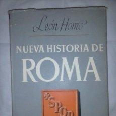 Libros de segunda mano: NUEVA HISTORIA DE ROMA. - LEÓN HOMO.. Lote 104174435