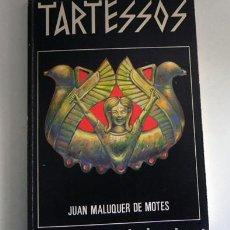 Libros de segunda mano: TARTESSOS LA CIUDAD SIN HISTORIA LIBRO JUAN MALUQUER DE MOTES TESORO ARQUEOLOGÍA ANDALUCÍA TARTESOS. Lote 105055187