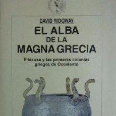 Libros de segunda mano: EL ALBA DE LA MAGNA GRECIA DAVID RIDGWAY CRITICA. Lote 105095043