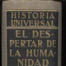Libros de segunda mano: GOETZ, WALTER (ED.) EL DESPERTAR DE LA HUMANIDAD. LOS ALBORES DE LOS TIEMPOS PRIMITIVOS.. Lote 105734267