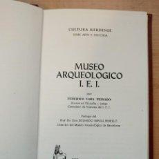 Libros de segunda mano: LLA 19 LÉRIDA. MUSEO ARQUEOLÓGICO I.E.I. FEDERICO LARA PEINADO - CULTURA ILERDENSE. Lote 105902971