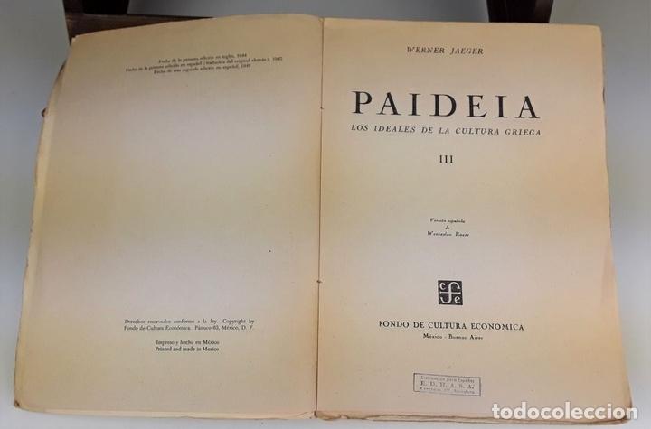 Libros de segunda mano: PAIDEIA. 3 TOMOS. WERNER JAEGER. FONDO DE CULTURA ECÓNOMICA. 2º EDICIÓN. 1946. - Foto 6 - 106994175