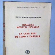 Libros de segunda mano: HERALDICA MEDIEVAL ESPAÑOLA I.- LA CASA REAL DE LEON Y CASTILLA. Lote 107309691