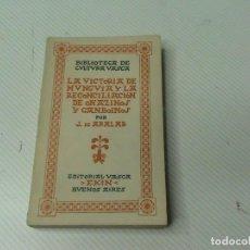 Libros de segunda mano: LA VICTORIA DE MUNGUIA Y LA RECONCILIACIÓN DE OÑAZINOS Y GANBOINOS (AUTOR: J. DE ARALAR) . Lote 107509583
