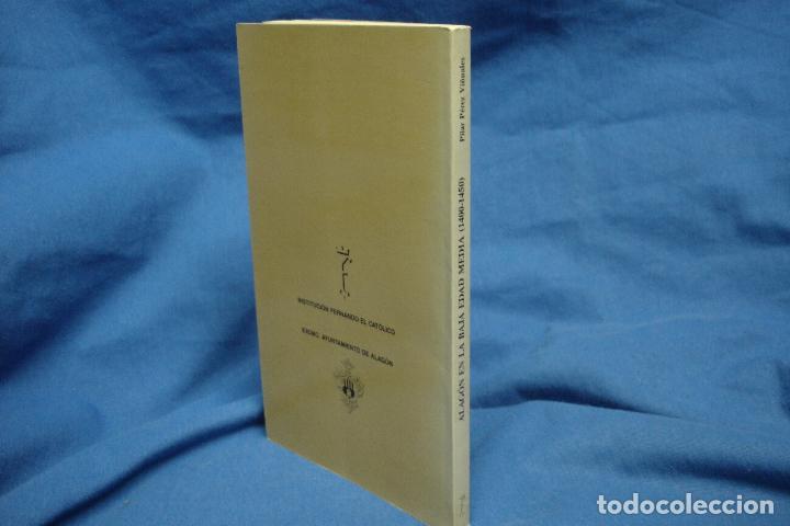 Libros de segunda mano: ALAGÓN EN LA BAJA EDAD MEDIA 1400/1450- PILAR PÉREZ VIÑUALES - INST. FERNANDO EL CATÓLICO 1988 - Foto 2 - 108796439
