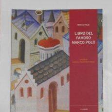 Libros de segunda mano - LIBRO DEL FAMOSO MARCO POLO (LIBRO DE LE COSE MIRABILE). Edición Angélica Valentinetti Mendi. TDK326 - 108868155