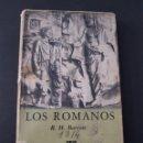Libros de segunda mano: BARROW, R.H. - LOS ROMANOS - TDK161. Lote 108930319