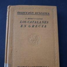 Libros de segunda mano - LOS CATALANES EN GRECIA. A. RUBIÓ Y LLUCH. EDICIÓN 1927 - tdk161 - 108930483