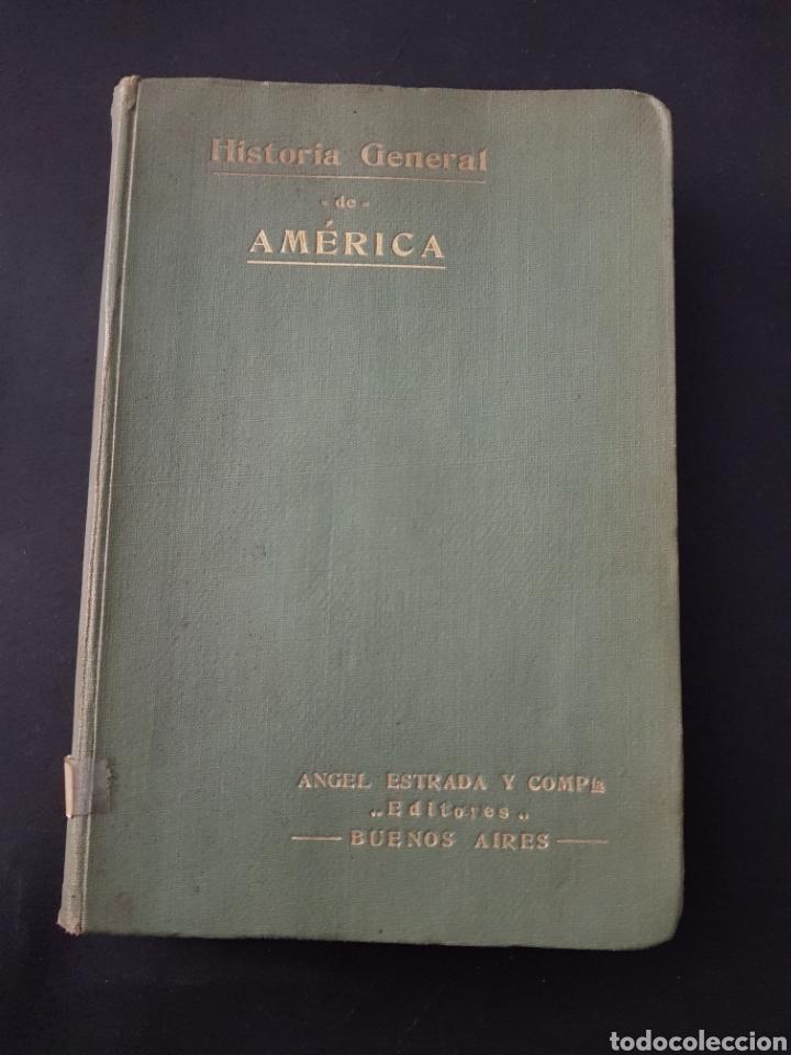 HISTORIA GENERAL DE AMERICA. CARLOS NAVARRO Y LAMARCA. 1910 - TDK150 (Libros de Segunda Mano - Historia Antigua)