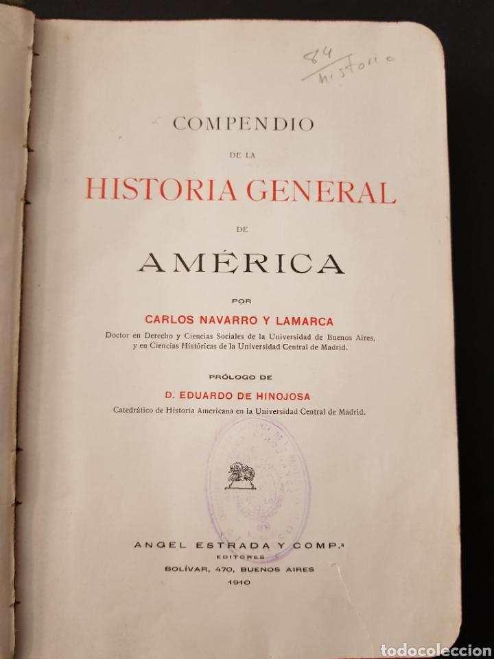 Libros de segunda mano: HISTORIA GENERAL DE AMERICA. CARLOS NAVARRO Y LAMARCA. 1910 - tdk150 - Foto 3 - 108930731
