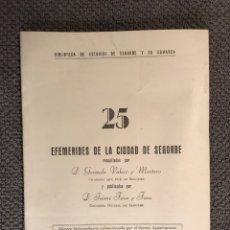 Libros de segunda mano: SEGORBE. EFEMERIDES DE LA CIUDAD NO.25 (A.1967). Lote 109107652