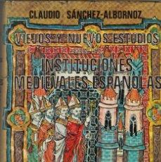 Gebrauchte Bücher - C. SANCHEZ ALBORNOZ. Estudios sobre las instituciones medievales españolas. 3 vols. Madrid, 1976. - 109175119