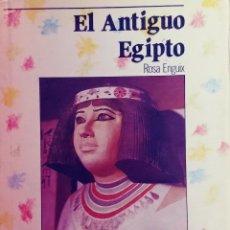Libros de segunda mano: EL ANTIGUO EGIPTO / ROSA ENGUIX. ANAYA. Lote 110002203