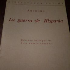 Livres d'occasion: LA GUERRA DE HISPANIA. ANÓNIMO. Lote 110070119