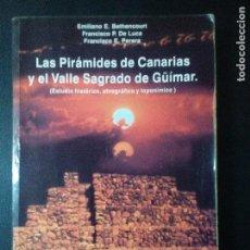 Libros de segunda mano: LAS PIRÁMIDES DE CANARIAS Y EL VALLE SAGRADO DE GUIMAR. Lote 110081967