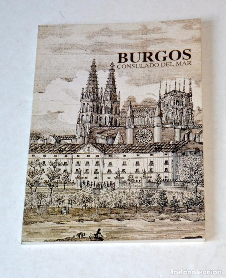 LIBRO: BURGOS. CONSULADO DEL MAR. BURGOS 1995 (Libros de Segunda Mano - Historia Antigua)