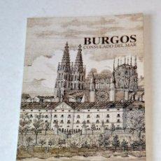 Libros de segunda mano: LIBRO: BURGOS. CONSULADO DEL MAR. BURGOS 1995. Lote 111044375