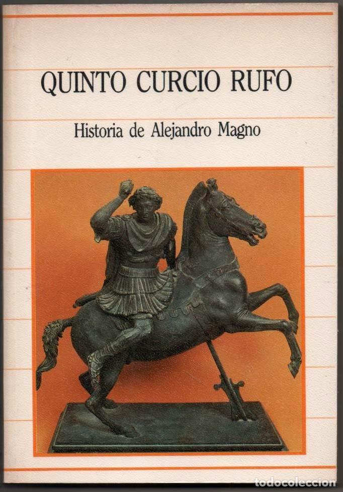 Libros de segunda mano: HISTORIA DE ALEJANDRO MAGNO - QUINTO CURCIO RUFO * - Foto 1 - 111273795