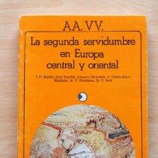 Libros de segunda mano: AA. VV. - LA SEGUNDA SERVIDUMBRE EN EUROPA CENTRAL Y ORIENTAL - AKAL. Lote 111454755