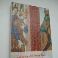 Libros de segunda mano: LA CARTA DEL PRESTE JUAN. BIBLIOTECA MEDIEVAL SIRUELA. Lote 111467987