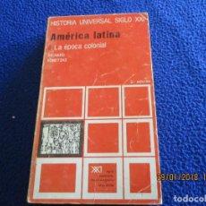 Libros de segunda mano: AMÉRICA LATINA LA EPOCA COLONIAL HISTORIA UNIVERSAL SICLO XXI TOMO 22 RICHARD KONETZKE 3ª ED. 1974. Lote 111723299