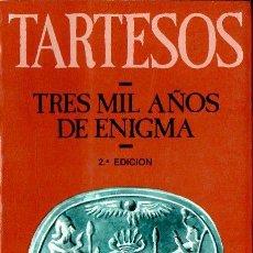 Libros de segunda mano: JORGE ALONSO : TARTESOS, TRES MIL AÑOS DE ENIGMA (GENIL, 1986). Lote 111743735