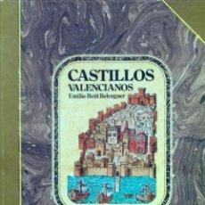 Libros de segunda mano: CASTILLOS VALENCIANOS - EMILIO BEÜT BELENGUER. Lote 112350371