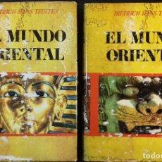Libros de segunda mano: EL MUNDO ORIENTAL ASIA ENTRE LA EDAD DE PIEDRA Y LA ACTUALIDAD 2 TOMOS DIETRICH HANS TEUFFEN. Lote 112594735
