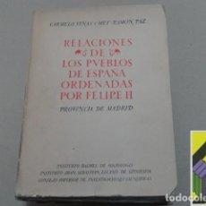 Libros de segunda mano: VIÑAS Y MEY, CARMELO/ PAZ, RAMÓN: RELACIONES HISTÓRICO-GEOGRÁFICO-ESTADÍSTICAS DE LOS.... Lote 112602131