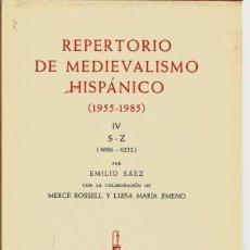 Libros de segunda mano: REPERTORIO DE MEDIEVALISMO HISPÁNICO 1955 - 1985 - IV - S -Z. EMILIO SÁEZ. Lote 112797695