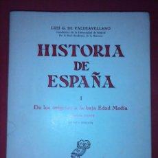 Libros de segunda mano: HISTORIA DE ESPAÑA.- I. DE LOS ORÍGENES A LA BAJA EDAD MEDIA.1ª PARTE - LUIS G. DE VALDEAVELLANO. Lote 112879507