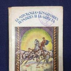 Libros de segunda mano: LA MITOLOGIA Y LOS GRANDES HOMBRES DE LA GRECIA FERNAN CABALLERO MADRID 1943. Lote 113056011
