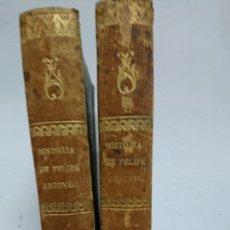 Libros de segunda mano: HISTORIA DE FELIPE II, D. EVARISTO SAN MIGUEL TOMOS, III Y IV. Lote 113468274