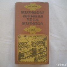 Libros de segunda mano: LIBRERIA GHOTICA. GUY BRETON. HISTORIAS CURIOSAS DE LA HISTORIA. EDITORIAL TABER. 1970. ILUSTRADO. Lote 114032723
