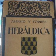 Libros de segunda mano: ASENSIO Y TORRES HERÁLDICA - PORTAL DEL COL·LECCIONISTA ******. Lote 114336363