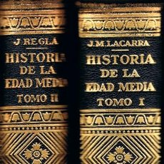 Libros de segunda mano: HISTORIA DE LA EDAD MEDIA. 2 TOMOS. JOSÉ Mª LACARRA Y DE MIGUEL-JUAN REGLÀ CAMPISTOL. AÑO 1960. Lote 114446079