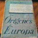 Libros de segunda mano: LOS ORÍGENES DE EUROPA: CHRISTOPHER DAWSON. Lote 115108295