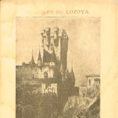 Libros de segunda mano: EL ALCAZAR DE SEGOIA POR EL MARQUES DE LOZOYA, AÑO 1963. Lote 115316715