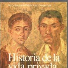 Libros de segunda mano: HISTORIA DE LA VIDA PRIVADA 1. IMPERIO ROMANO Y ANTIGUEDAD TARDIA. TAURUS. Lote 115341879