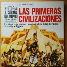 Libros de segunda mano: LAS PRIMERAS CIVILIZACIONES HISTORIA ILUSTRADA DEL MUNDO SM 1978. Lote 115391206