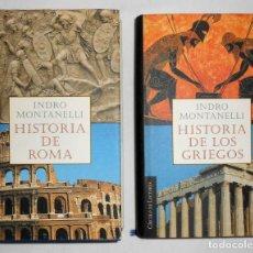 Libros de segunda mano: HISTORIA DE LOS GRIEGOS/ HISTORIA DE ROMA - INDRO MONTANELLI EDITORIAL CÍRCULO LECTORES. Lote 115395691