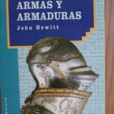 Libros de segunda mano: ARMAS Y ARMADURAS. Lote 115549043