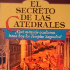 Libros de segunda mano: EL SECRETO DE LAS CATEDRALES DE JEAN PIERRE BAYARD (TIKAL). Lote 115610419